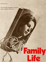 Family Life, Ken Loach, 1971