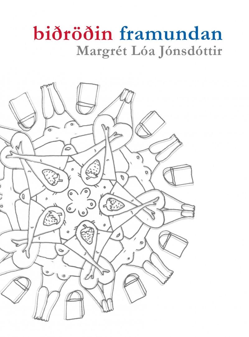 Biðröðin framundan - höfundur Margrét Lóa Jónsdóttir