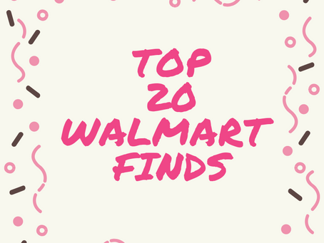 Top 20 Walmart Finds