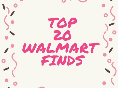 Top 20 Walmart Finds