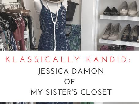 Klassically Kandid: Jessica Damon of My Sister's Closet