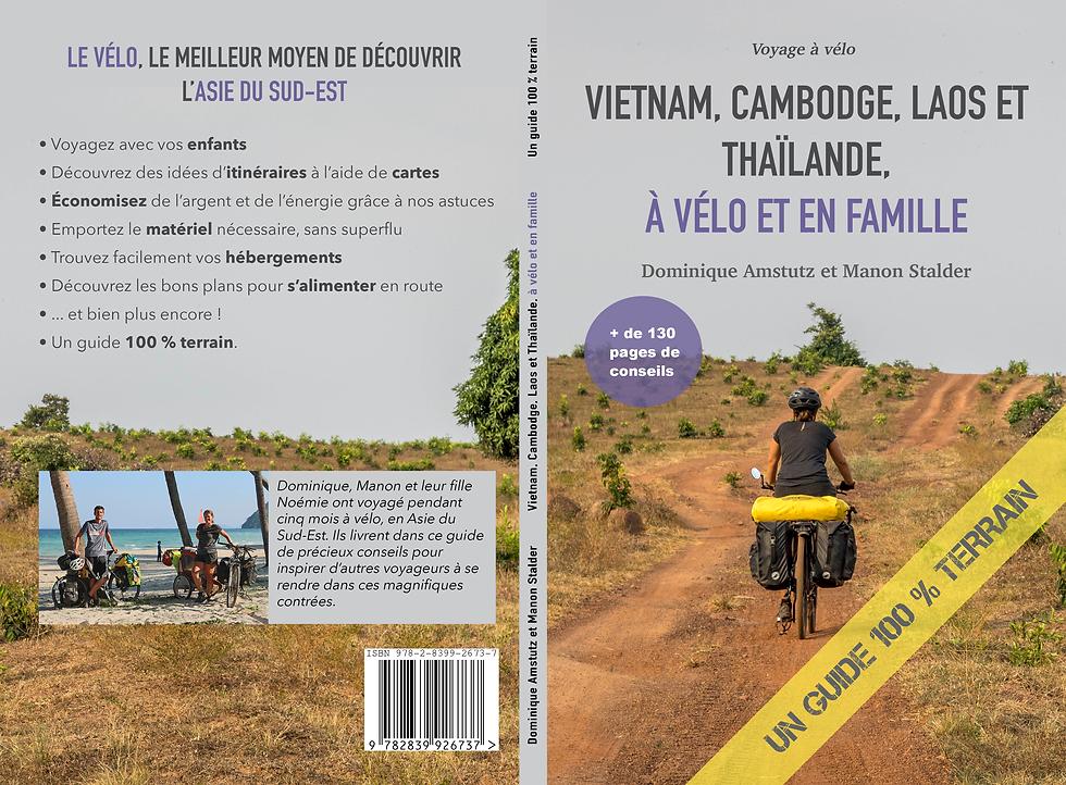 Guide de voyage Asie du Sud-Est à vélo et en famille, Vietnam, Cambodge, Laos, Thaïlande, voyage à vélo en famille, famille à vélo, livre, itinéraire, carte, Asie à vélo, voyage à vélo, voyage à vélo en famille, Cambodge à vélo, Laos à vélo, Thaïlande à vélo, Vietnam à vélo, voyager à vélo avec un enfant, guide vélo Asie du Sud-Est, livre vélo Asie du Sud-Est, guide asie du sud-est à vélo, voyage à vélo en Thaïlande, voyage à vélo au Laos, voyage à vélo au Vietnam, voyage à vélo au Cambodge, guide Asie du sud-est à vélo, une famille à vélo, guide vélo Thaïlande, guide vélo Laos, guide vélo Cambodge, guide vélo Vietnam, itinéraire vélo Thaïlande, itinéraire vélo Laos, itinéraire vélo Cambodge, itinéraire vélo Vietnam, itinéraire vélo asie du sud-est, carte vélo Vietnam, carte vélo Thaïlande, carte vélo Cambodge, carte vélo Laos, matériel vélo Asie du Sud-Est, guide de voyage à vélo Asie du Sud-Est