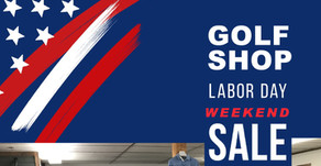 Labor Day Weekend Golf Shop Sale!
