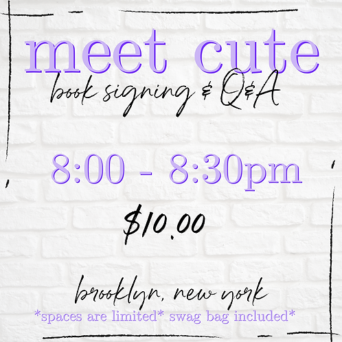 Meet Cute In Person Ticket 8:00 - 8:30 pm