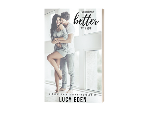 Everything's Better with You Personalized Paperback