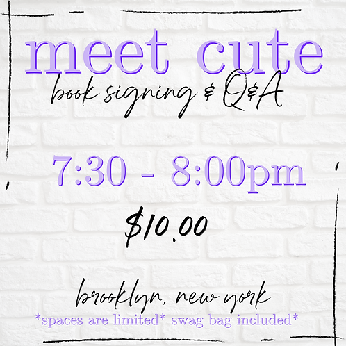 Meet Cute In Person Ticket 7:30 - 8:00 pm