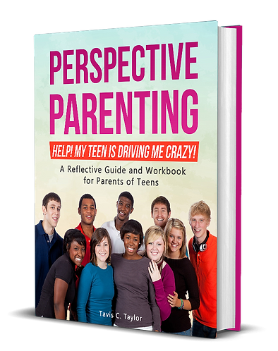 Perspective Parenting:  Help!  My Teen is Driving Me Crazy