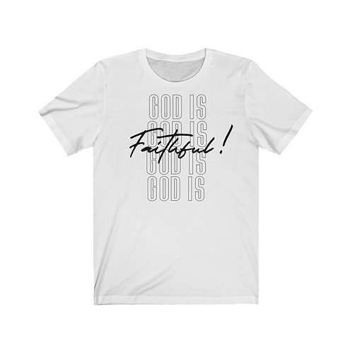Unisex God is Faithful Spring Collection