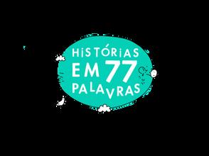 O artigo sobre as «Histórias em 77 Palavras» na Revista «Palavras»