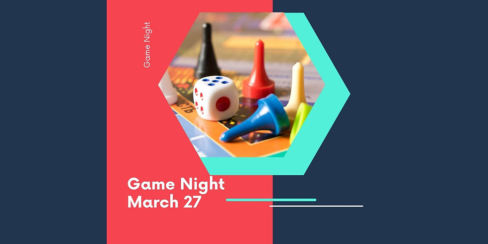 Game Night March 27th
