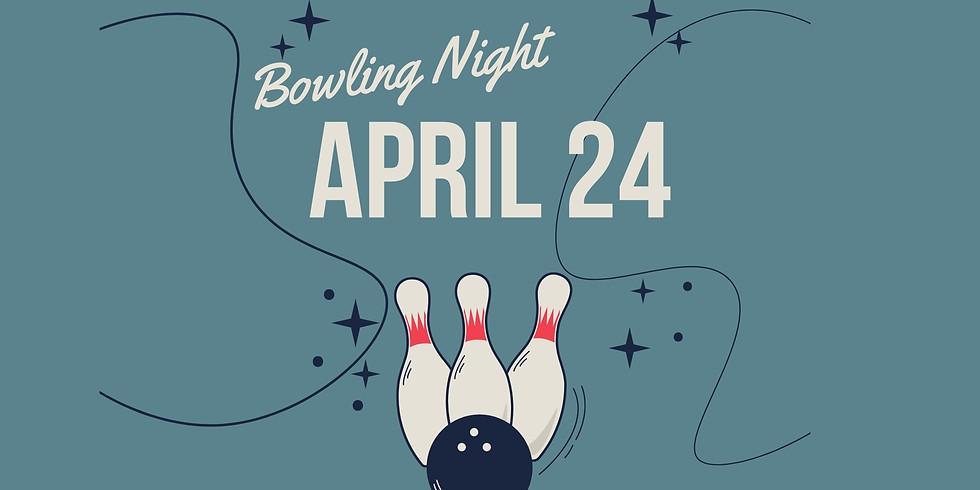 Bowling Night April 24th