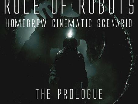 Rule of Robots - An Alien RPG Cinematic Scenario - Prologue