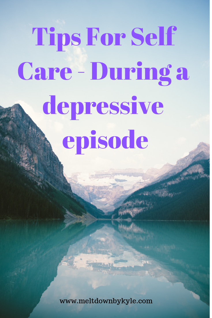 A realistic look at Self Care for Depression