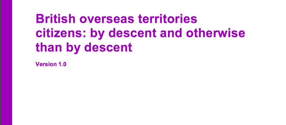 Latest Home Office guidelines for British Overseas Territories citizenship by descent