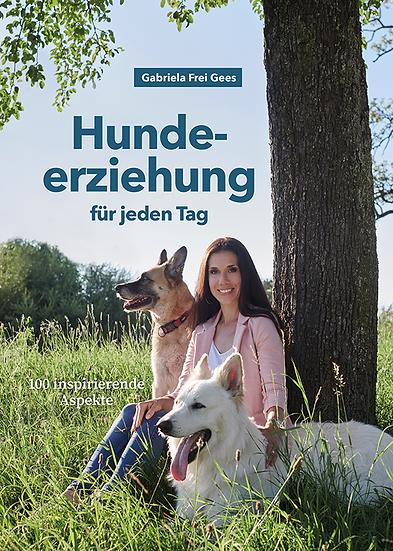 BUCH: Hundeerziehung für jeden Tag – 100 inspirierende Aspekte