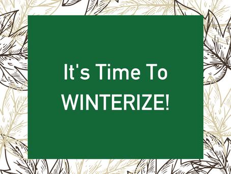 Winterize Now!