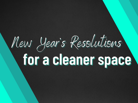 Your New Year's Resolution For a Cleaner Space