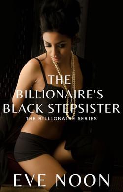 The Billionaire's Black Stepsister