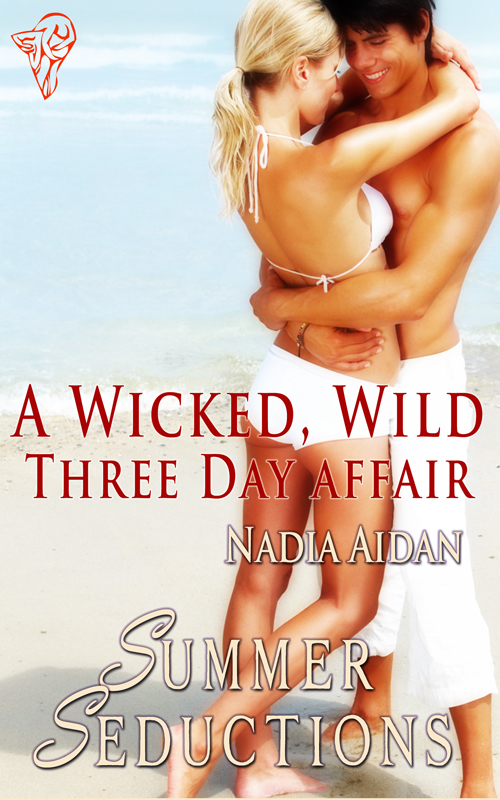 A Wicked Wild Three Day Affair