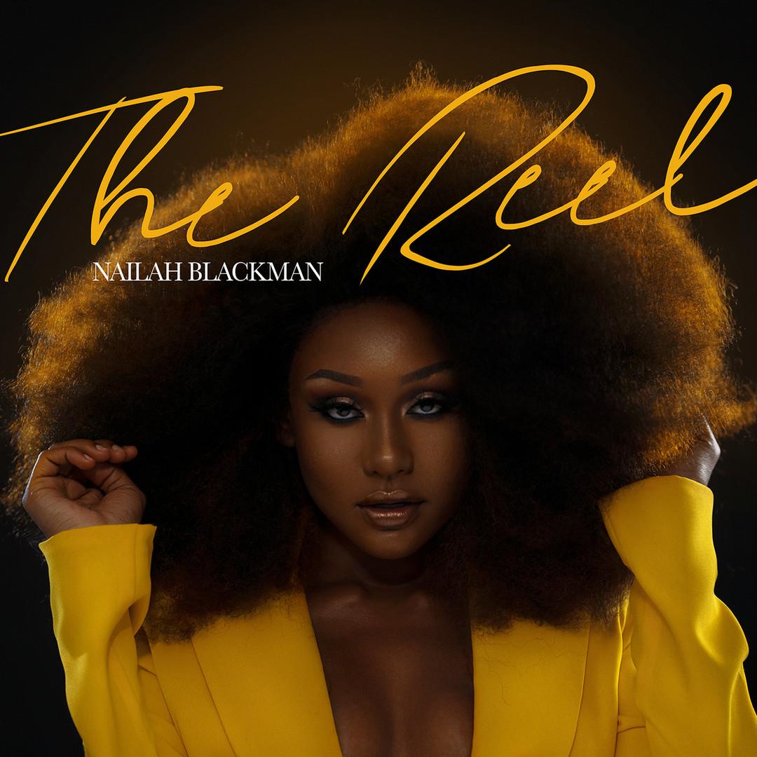 Nailah Blackman The Reel