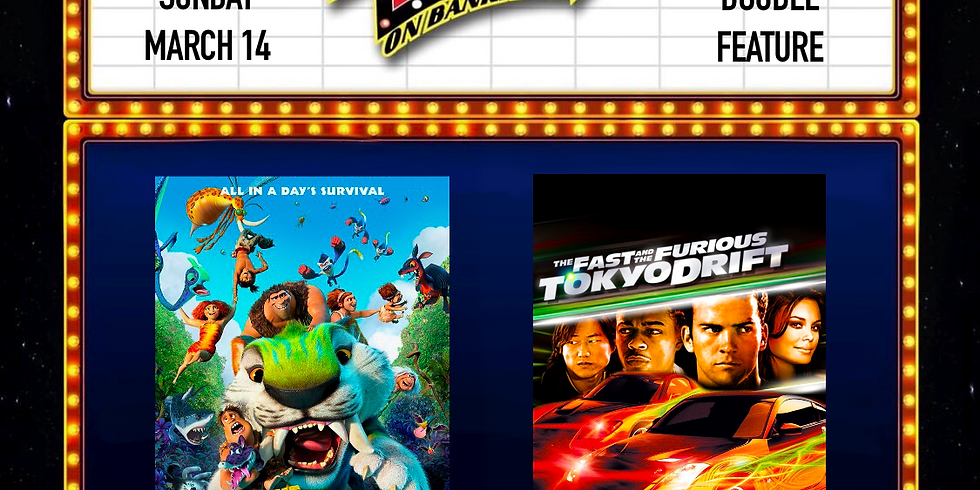 Croods: New Age/Fast and Furious Tokyo Drift