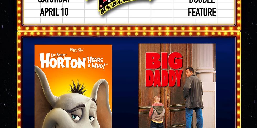 Horton Hears a Who/Big Daddy