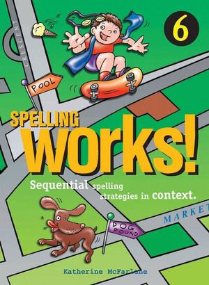 Spelling Works! Year 6
