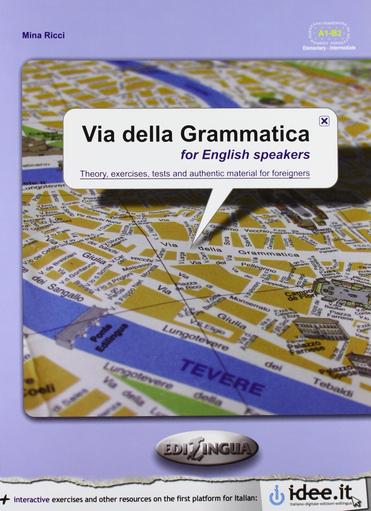 Via Della Grammatica for English Speakers (Italian)