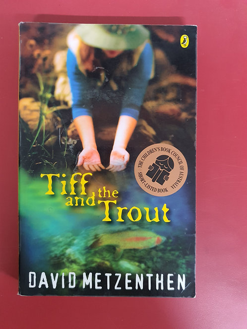 Tiff and the Trout (SECOND HAND)