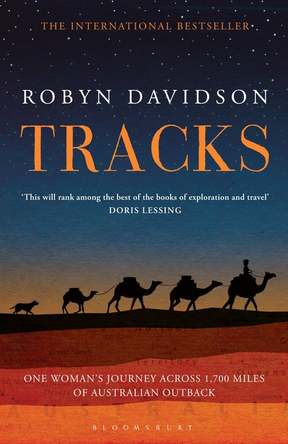 Tracks: One Woman's Journey Across 1700 Miles of Australian Outback