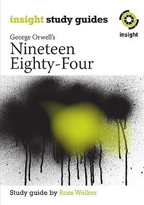 Insight Text Guide: Nineteen Eighty-Four