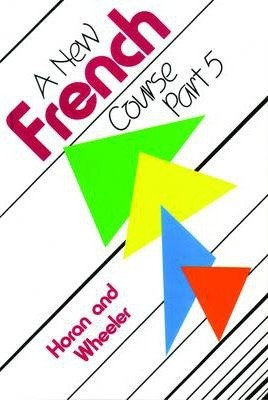 A New French Course: Book 5
