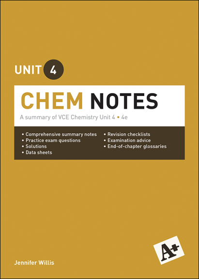 A+ Chem Notes VCE Unit 4 4E