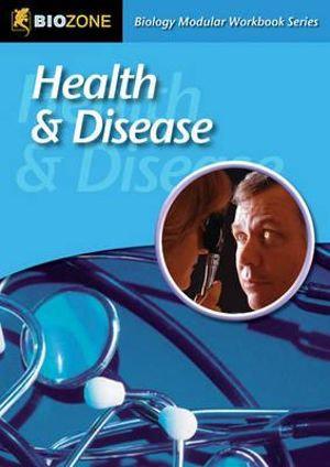 Biozone Health & Disease Student Workbook