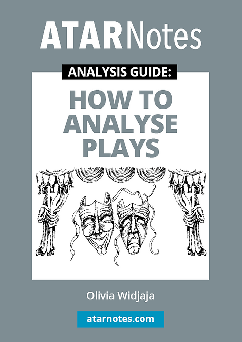 ATARNotes Text Guide: How to Analyse Plays