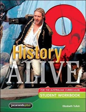 History Alive 9 for the Australian Curriculum Student Workbook