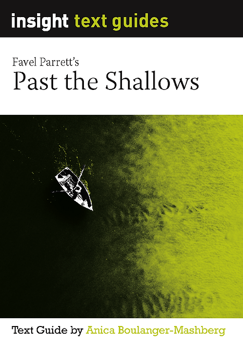 Insight Text Guide: Past the Shallows (PRINT + DIGITAL)