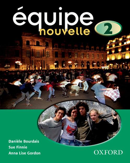 Equipe Nouvelle 2 Student Book 3E