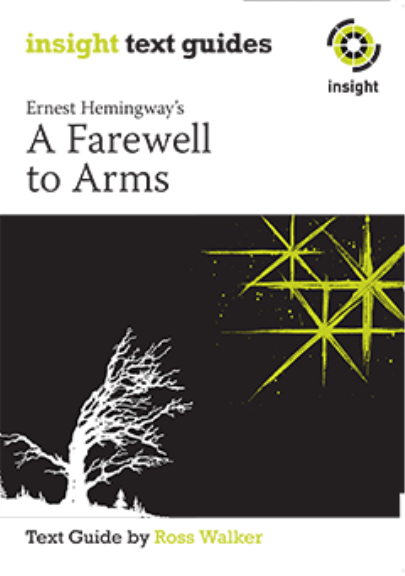 Insight Text Guide: A Farewell to Arms