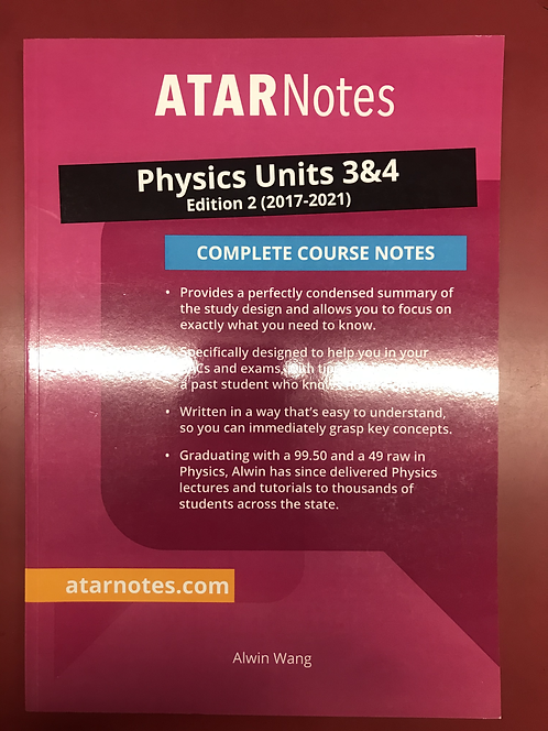 ATARNotes Physics Education Complete Course Notes Units 3&4 (SECOND HAND)