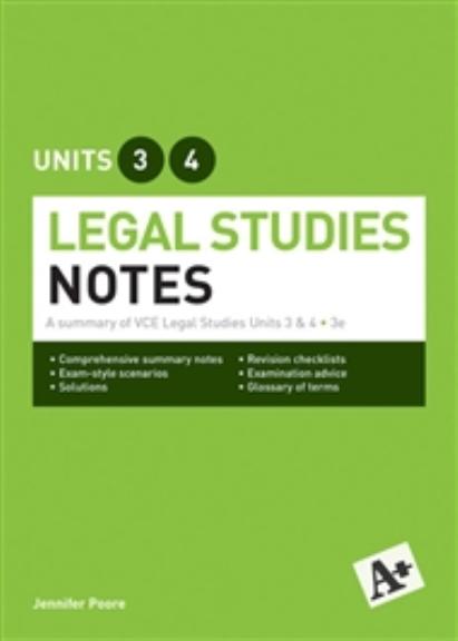 A+ Legal Studies Notes VCE Units 3&4 3E