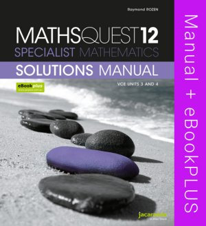 Jacaranda Maths Quest 12 VCE Specialist Mathematics Solutions Manual + ebookPLUS