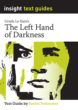 Insight Text Guide: The Left Hand of Darkness (PRINT)