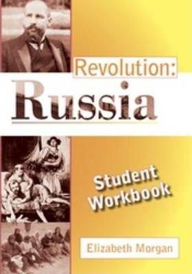 Revolution: Student Workbook : Russia