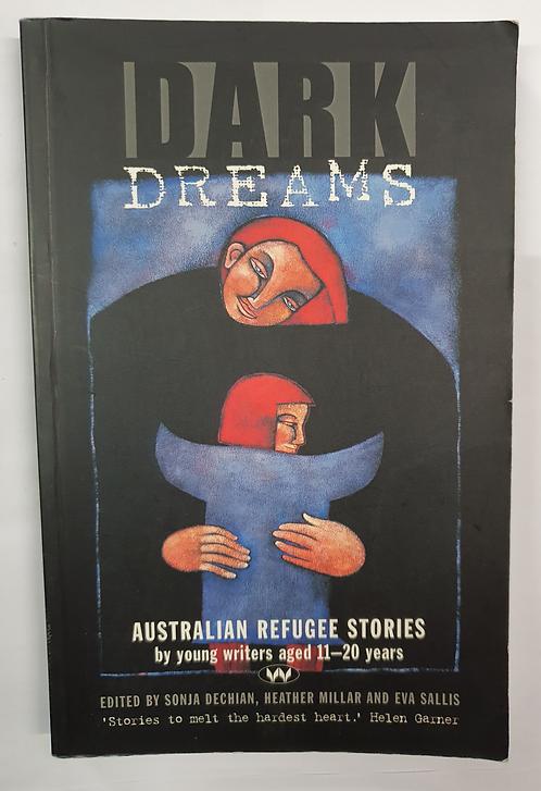 Dark Dreams - Australian refugee stories (SECOND HAND)