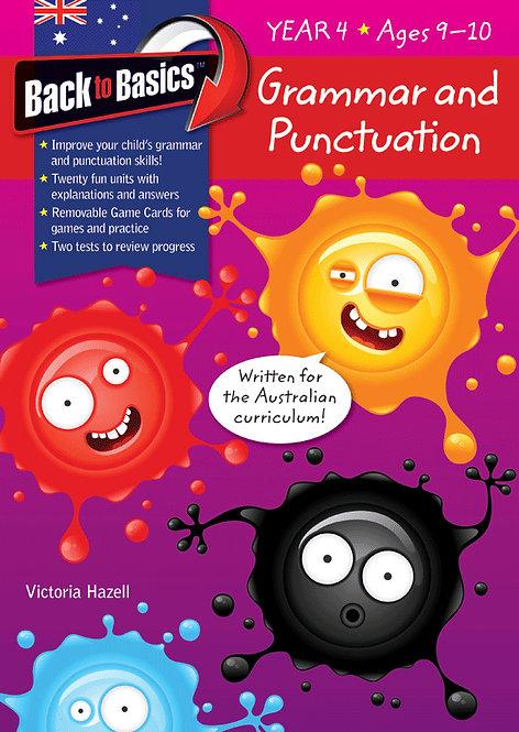 Back to Basics Grammar & Punctuation Year 4
