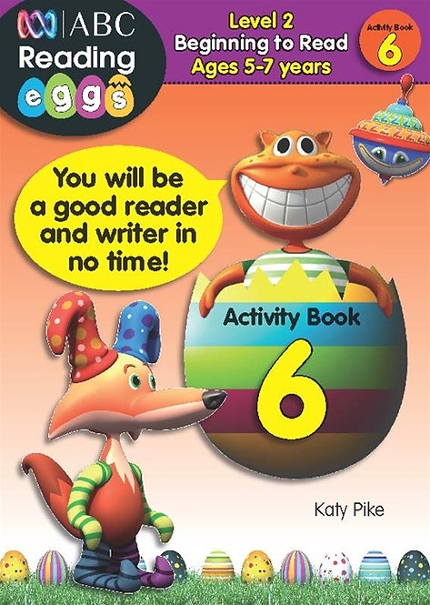 ABC Reading Eggs Activity Book 6 Level 2 Beginning to Read Ages 5-7