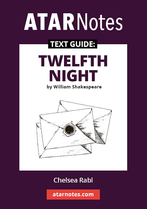 ATARNotes Text Guide: Twelfth Night