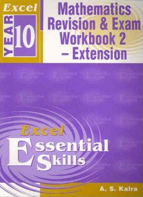 Excel Year 10 Mathematics Revision & Exam Workbook 2 - Extension
