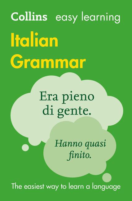 Collins Easy Learning Italian Grammar 3E